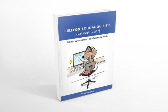 Telefonische acquisitie, hoe mooi is dat!