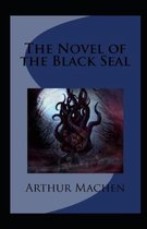 The Novel of the Black Seal Annotated