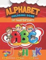 Alphabet Coloring Book for Kindergarteners: Preschool Coloring Book