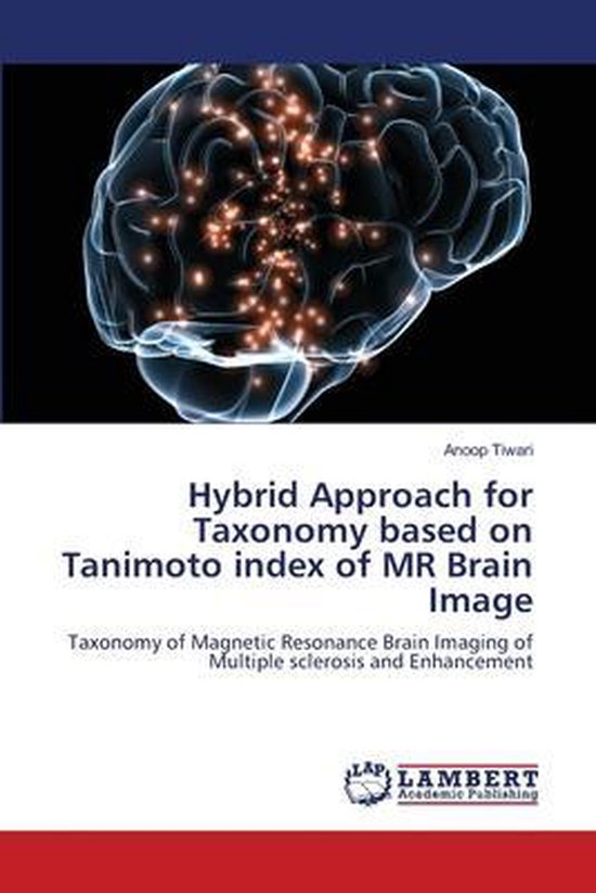 Hybrid Approach for Taxonomy based on Tanimoto index of MR Brain Image