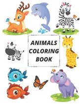 Animals Coloring Book: Easy Coloring Pages of Animals for Kids 2-6.Big Activity Workbook for Toddler