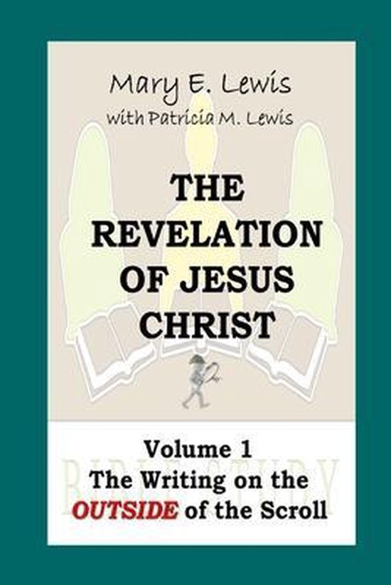 Boek cover The Revelation of Jesus Christ Volume 1 van Mary E Lewis