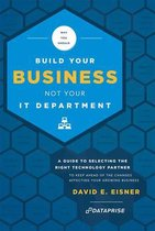 Why You Should Build Your Business Not Your It Department