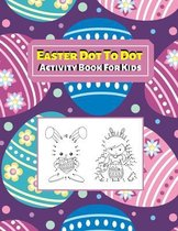 Easter Dot To Dot Activity Book For Kids
