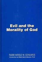 Evil and the Morality of God
