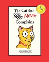The Cat that Never Complains