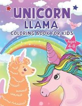 Unicorn LLAMA Coloring Book For Kids Ages 4-8
