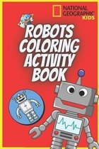 Robots Coloring Activity Book