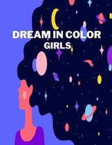 Dream In Color Girls