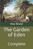 The Garden of Eden: Complete
