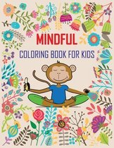 Mindful Coloring Book for Kids