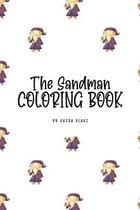 The Sandman Coloring Book for Children (6x9 Coloring Book / Activity Book)