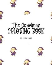 The Sandman Coloring Book for Children (8x10 Coloring Book / Activity Book)