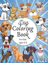 Dog coloring book for kids 4-8