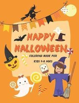 Happy Halloween Coloring Book: Cute halloween coloring book for kids