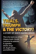 Omslag Trials. Triumph & The Victory