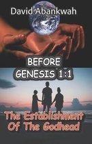 Boek cover Before Genesis 1: 1 van David Abankwah