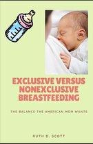 Exclusive Versus Nonexclusive Breastfeeding