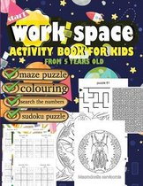 work space activity book for kids from 5 years old maze puzzle colouring search the numbers sudoku puzzle