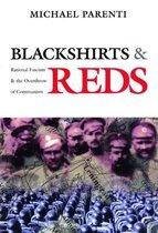 Blackshirts and Reds