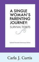 A Single Woman's Parenting Journey
