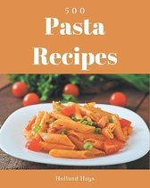 500 Pasta Recipes