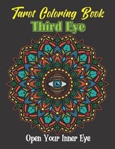 Tarot Coloring Book: Third Eye. Open Your Inner Eye: 31 Stress Relieving Illustrations With Tarot Symbols To Color. Birthday, Christmas, Ha