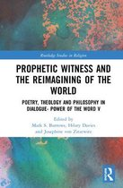 Boek cover Prophetic Witness and the Reimagining of the World van