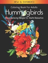 Hummingbirds Coloring Book for Adults: Stress Relieving Designs for Adults Relaxation