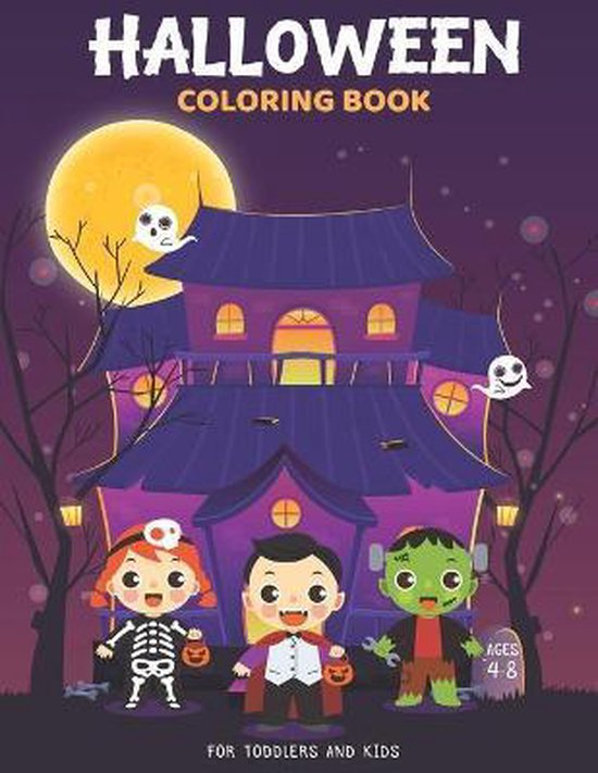 Halloween Coloring Books For Toddlers And Kids Ages 4-8: A Spooky Coloring Book For Creative Children: Halloween Books For Kids: Halloween Gifts For Kids
