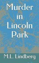 Murder in Lincoln Park