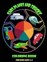 Cars, planes and trucks coloring book for kids ages 4-8