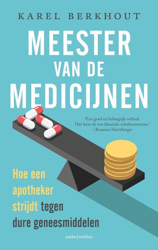 Boek cover Meester van de medicijnen van Karel Berkhout (Onbekend)