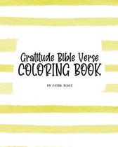 Gratitude Bible Verse Coloring Book for Teens and Young Adults (8x10 Coloring Book / Activity Book)