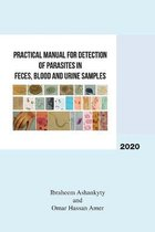 Practical Manual for Detection of Parasites in Feces, Blood and Urine Samples