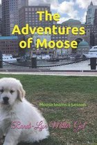 The Adventures of Moose