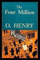 The Four Million Illustrated