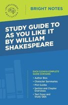Study Guide to As You Like It by William Shakespeare