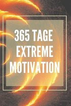365 Tage Extreme Motivation