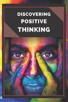 Discovering Positive Thinking