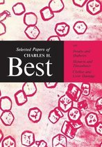 Selected Papers of Charles H. Best
