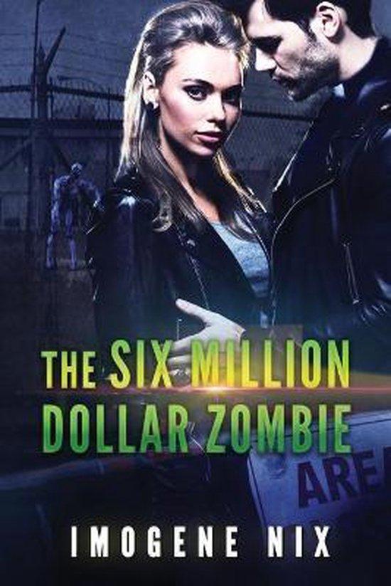 The Six Million Dollar Zombie