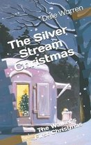 The Silver Stream Christmas