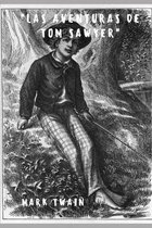 Las Aventuras De Tom Sawyer (con notas) (Spanish Version)
