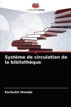 Systeme de circulation de la bibliotheque