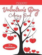 Happy Valentine's Day Coloring Book For Beginners