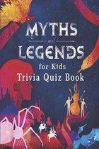 Myths and Legends for Kids