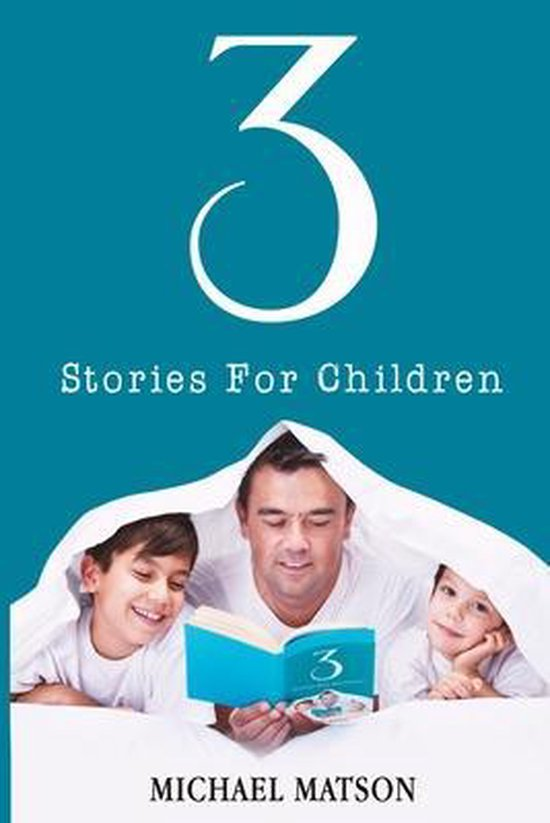 3 Stories For Children