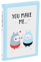 You Make Me...