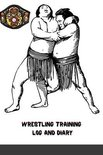 Wrestling Training Log and Diary